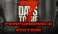 7 days to die PERFORMANCE