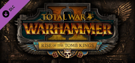2192-total-war-warhammer-ii-rise-of-the-tomb-kings-profile1549562873_1?1549562873