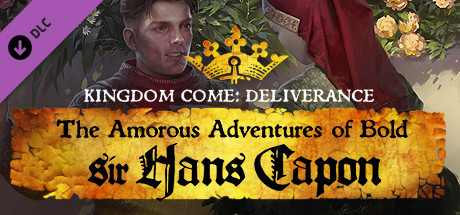 Kingdom Come: Deliverance - The Amorous Adventure of Bold Sir Hans Capon