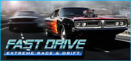 FAST DRIVE: Extreme Race and Drift