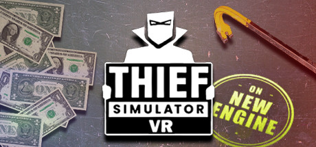 Thief Simulator VR