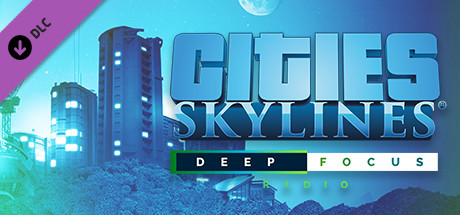 5497-cities-skylines-deep-focus-radio-profile_1