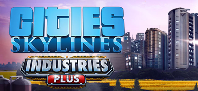 Cities-skylines-industries-plus